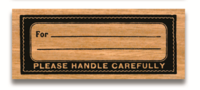 Rubber Stamp For: Please Handle Carefully